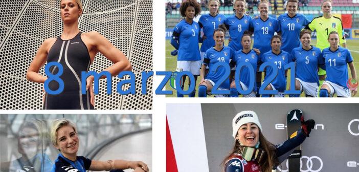 8 marzo: orgogliosi delle nostre donne dello sport